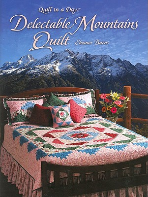 Delectable Mountains Quilt, Burns, Eleanor