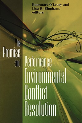 Image for Promise and Performance Of Environmental Conflict Resolution
