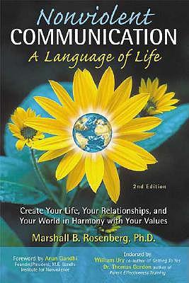 Nonviolent Communication: A Language of Life, Marshall B. Rosenberg