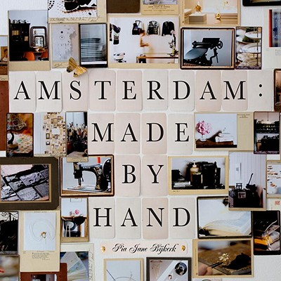 Image for Amsterdam: Made by Hand