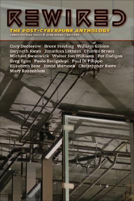 Rewired, Kelly , James Patrick (& John Kessel - Editors).