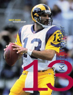 Image for Kurt Warner: The Quarter Back