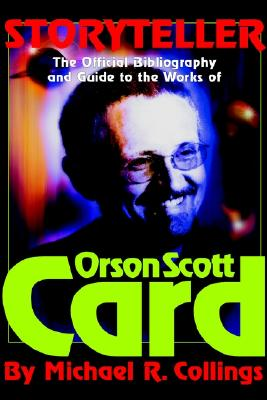 Storyteller - Orson Scott Card's Official Bibliography and International Readers Guide - Library Casebound Hard Cover, Collings, Michael