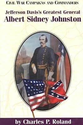 Image for Jefferson Davis's Greatest General: Albert Sidney Johnson