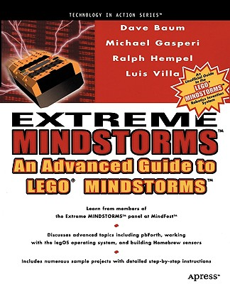Extreme Mindstorms: an Advanced Guide to Lego Mindstorms, Gasperi, Michael; Hempel, Ralph; Villa, Luis; Baum, Dave