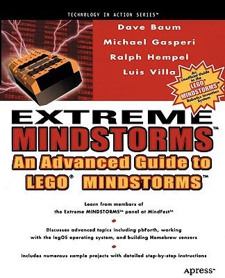 Extreme Mindstorms: an Advanced Guide to Lego Mindstorms, Gasperi, Michael; Hempel, Ralph; Villa, Luis; Baum, Dave