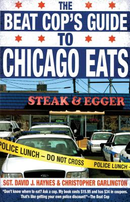 Image for Beat Cop's Guide to Chicago Eats