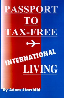 Image for Passport to Tax-Free International Living