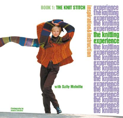 KNITTING EXPERIENCE; KNIT EXPERIENCE, MELVILLE, SALLY