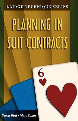 Image for Bridge Technique 6: Planning in Suit Contracts