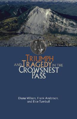 Image for Triumph and Tragedy in the Crowsnest Pass