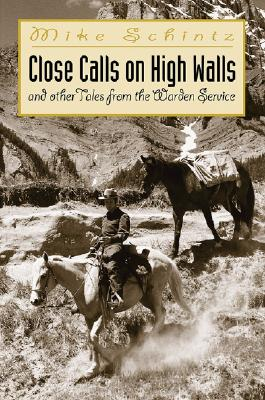 Image for Close Calls On High Walls: And Other Tales From The Warden Service