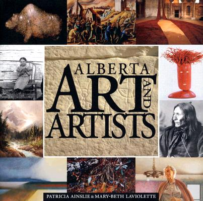 Image for Alberta Art and Artists: An Overview