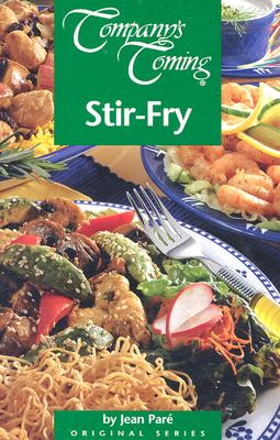 Company's Coming Stir-fry, Jean Pare