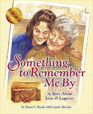 Image for Something to Remember Me By: A Story About Love & Legacies