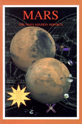 Image for Mars: The NASA Mission Reports: Apogee Books Space Series 10 (Includes CDROM: Mars Movies and Images)