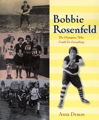 Image for Bobbie Rosenfeld: The Olympian Who Could Do Everything