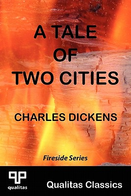 Image for A Tale of Two Cities (Qualitas Classics) (Qualitas Classics. Fireside)
