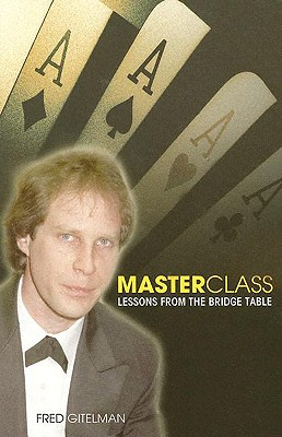 Master Class: Lessons from the Bridge Table, Gitelman, Fred