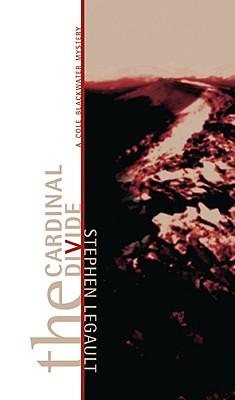 The Cardinal Divide, Legault, Stephen