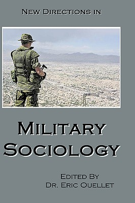 New Directions In Military Sociology, Ouellet, Eric