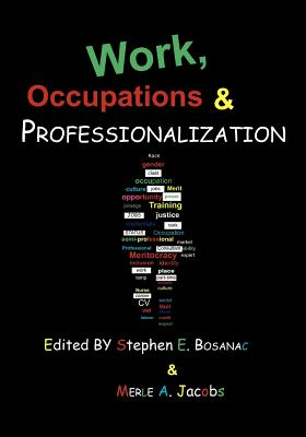 Image for Work, Occupations and Professionalization