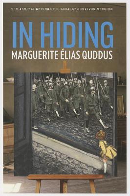 Image for In Hiding (The Azrieli Series of Holocaust Survivor Memoirs)