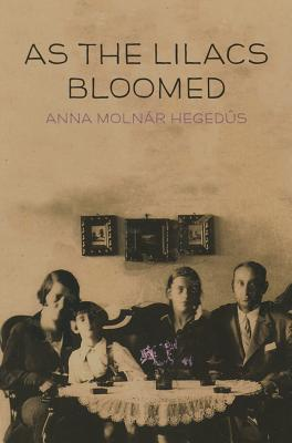 Image for As the Lilacs Bloomed (The Azrieli Series of Holocaust Survivors Memoirs)