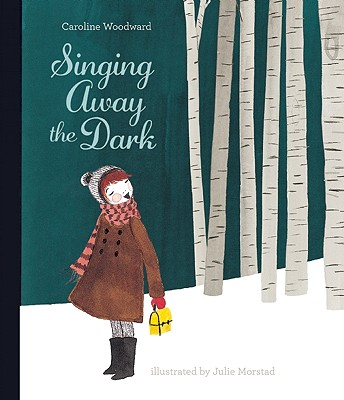 Image for Singing Away the Dark