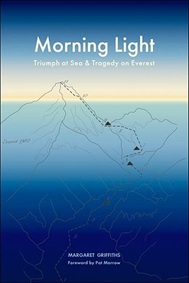 Image for Morning Light : Triumph at Sea and Tragedy on Everest