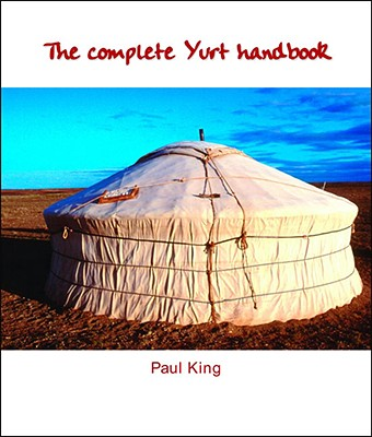 Image for The Complete Yurt Handbook