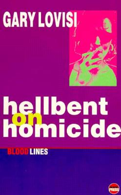 Image for Hellbent on Homicide (Bloodlines) (Bloodlines S)