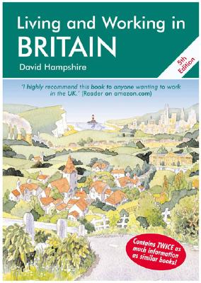 Image for Living and Working in Britain: A Survival Handbook (Living & Working in Britain)