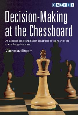 Decision-Making at the Chessboard, Eingorn, Viacheslav