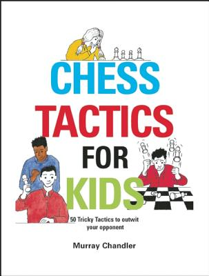 Image for Chess Tactics for Kids