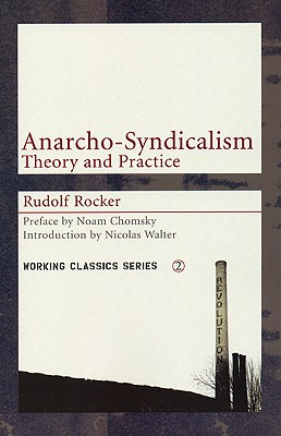 Image for Anarcho-Syndicalism: Theory and Practice (Working Classics)
