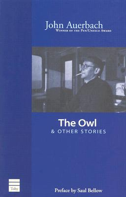 The Owl and Other Stories, John Auerbach