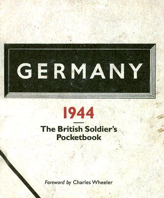 Image for Germany 1944: The British Soldier's Pocketbook