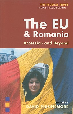Image for The EU and Romania: Great Expectations (The Federal Trust)