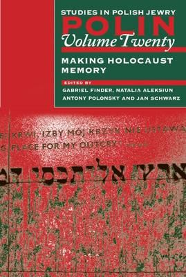 Image for Polin: Studies in Polish Jewry, Volume 20: Making Holocaust Memory