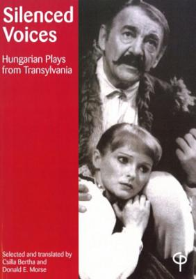 Image for Silenced Voices: Hungarian Plays from Transylvania
