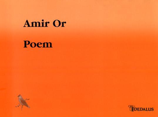 Poem, Or, Amir