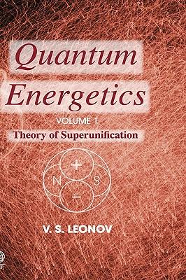 Quantum Energetics, Volume 1, Leonov, Vladimir S