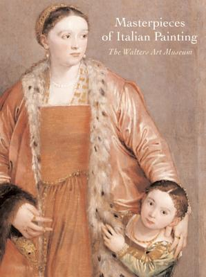 Image for Masterpieces of Italian Painting: The Walters Art Museum