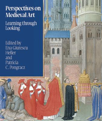 Image for Perspectives on Medieval Art: Learning through Looking