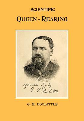 Scientific Queen Rearing, Doolittle, G M
