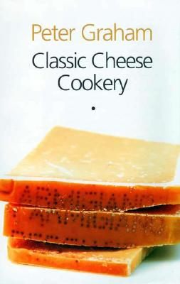 Image for Classic Cheese Cookery