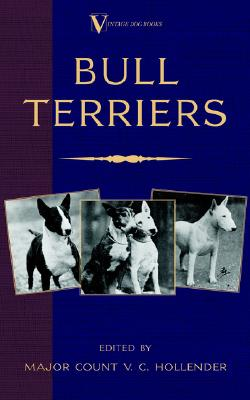 Image for Bull Terriers (A Vintage Dog Books Breed Classic - Bull Terrier)