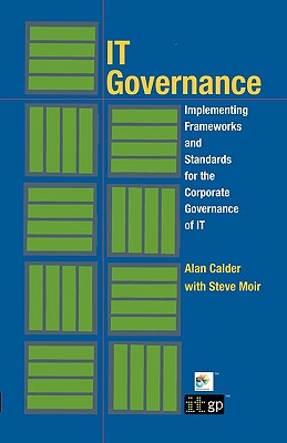 Image for IT Governance: Implementing Frameworks and Standards for the Corporate Governance of IT