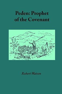 Peden: Prophet of the Covenant, Watson, Robert